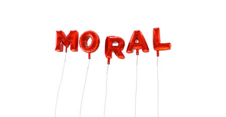 moral: MORAL - word made from red foil balloons - 3D rendered.  Can be used for an online banner ad or a print postcard.