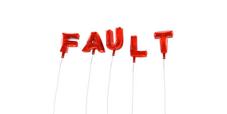 FAULT - word made from red foil balloons - 3D rendered. Can be used for an online banner ad or a print postcard.