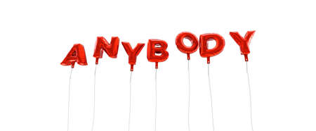 ANYBODY - word made from red foil balloons - 3D rendered.  Can be used for an online banner ad or a print postcard.