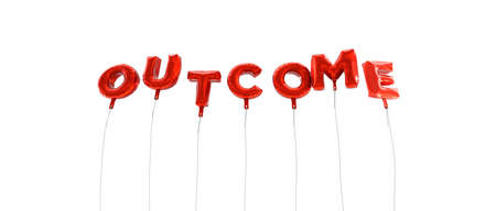 outcome: OUTCOME - word made from red foil balloons - 3D rendered.  Can be used for an online banner ad or a print postcard. Stock Photo