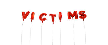 victims: VICTIMS - word made from red foil balloons - 3D rendered.  Can be used for an online banner ad or a print postcard. Stock Photo