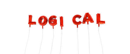 logical: LOGICAL - word made from red foil balloons - 3D rendered.  Can be used for an online banner ad or a print postcard. Stock Photo