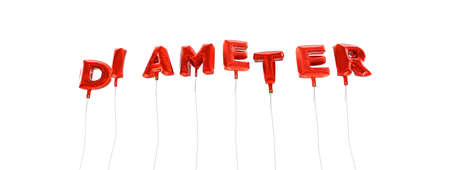 diameter: DIAMETER - word made from red foil balloons - 3D rendered.  Can be used for an online banner ad or a print postcard. Stock Photo