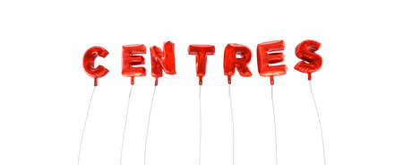 computer centres: CENTRES - word made from red foil balloons - 3D rendered.  Can be used for an online banner ad or a print postcard.