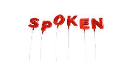 spoken: SPOKEN - word made from red foil balloons - 3D rendered.  Can be used for an online banner ad or a print postcard. Stock Photo