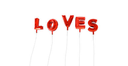 loves: LOVES - word made from red foil balloons - 3D rendered.  Can be used for an online banner ad or a print postcard.