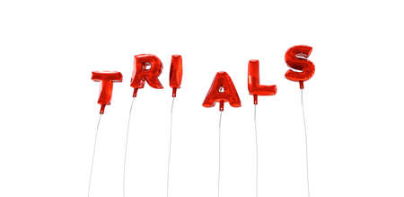 trials: TRIALS - word made from red foil balloons - 3D rendered.  Can be used for an online banner ad or a print postcard.