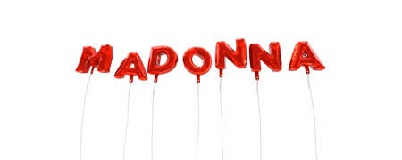 MADONNA - word made from red foil balloons - 3D rendered.  Can be used for an online banner ad or a print postcard. Stock Photo