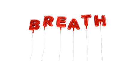 breath: BREATH - word made from red foil balloons - 3D rendered.  Can be used for an online banner ad or a print postcard.