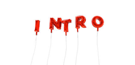 INTRO - word made from red foil balloons - 3D rendered.  Can be used for an online banner ad or a print postcard.