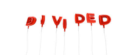 DIVIDED - word made from red foil balloons - 3D rendered.  Can be used for an online banner ad or a print postcard.