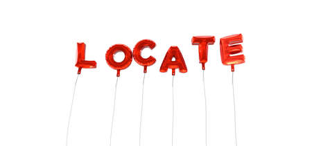 locate: LOCATE - word made from red foil balloons - 3D rendered.  Can be used for an online banner ad or a print postcard.