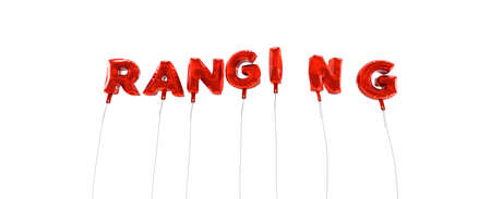 ranging: RANGING - word made from red foil balloons - 3D rendered.  Can be used for an online banner ad or a print postcard.