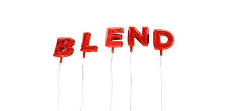 blend: BLEND - word made from red foil balloons - 3D rendered.  Can be used for an online banner ad or a print postcard.