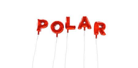 POLAR - word made from red foil balloons - 3D rendered.  Can be used for an online banner ad or a print postcard.