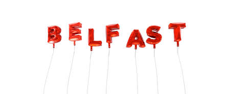 BELFAST - word made from red foil balloons - 3D rendered.  Can be used for an online banner ad or a print postcard. Stock Photo