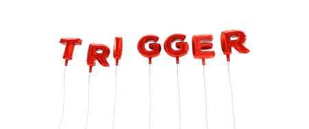 gatillo: DISPARO - palabra hecha de globos de la hoja de color rojo - 3D prestados. Puede ser utilizado para un banner publicitario en línea o una postal de impresión. Foto de archivo