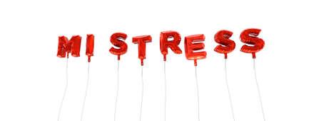 herrin: Buhlschaft - Wort aus roten Folienballons - 3D gerendert. Kann für eine Online-Banner-Anzeige oder einer Druck Postkarte verwendet werden.