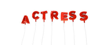 actress: ACTRESS - word made from red foil balloons - 3D rendered.  Can be used for an online banner ad or a print postcard. Stock Photo