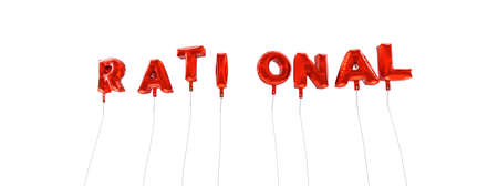 rational: RATIONAL - word made from red foil balloons - 3D rendered.  Can be used for an online banner ad or a print postcard.