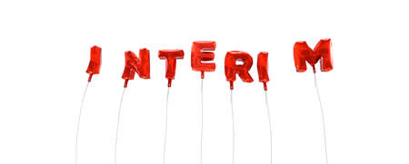 interim: INTERIM - word made from red foil balloons - 3D rendered.  Can be used for an online banner ad or a print postcard.