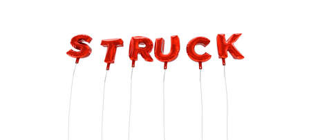 struck: STRUCK - word made from red foil balloons - 3D rendered.  Can be used for an online banner ad or a print postcard. Stock Photo