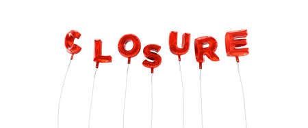 CLOSURE - word made from red foil balloons - 3D rendered.  Can be used for an online banner ad or a print postcard.