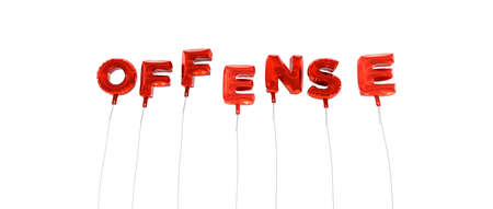 offense: OFFENSE - word made from red foil balloons - 3D rendered.  Can be used for an online banner ad or a print postcard.
