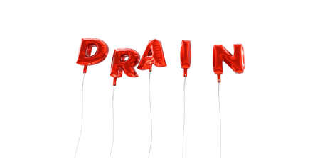 drain: DRAIN - word made from red foil balloons - 3D rendered.  Can be used for an online banner ad or a print postcard. Stock Photo