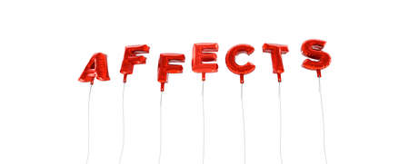 affects: AFFECTS - word made from red foil balloons - 3D rendered.  Can be used for an online banner ad or a print postcard.