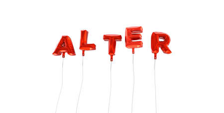 alter: ALTER - word made from red foil balloons - 3D rendered.  Can be used for an online banner ad or a print postcard.