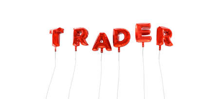 traders: TRADER - word made from red foil balloons - 3D rendered.  Can be used for an online banner ad or a print postcard. Stock Photo
