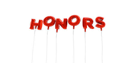 honors: HONORS - word made from red foil balloons - 3D rendered.  Can be used for an online banner ad or a print postcard.