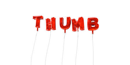 thumb print: THUMB - word made from red foil balloons - 3D rendered.  Can be used for an online banner ad or a print postcard.