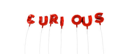 CURIOUS - word made from red foil balloons - 3D rendered.  Can be used for an online banner ad or a print postcard. Stock Photo