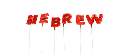 hebrew letters: HEBREW - word made from red foil balloons - 3D rendered.  Can be used for an online banner ad or a print postcard.