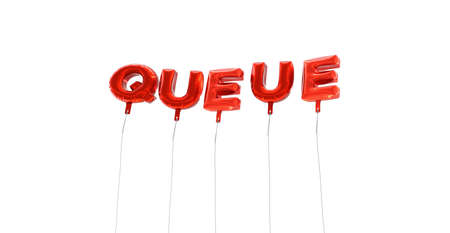 QUEUE - word made from red foil balloons - 3D rendered.  Can be used for an online banner ad or a print postcard. Stock Photo