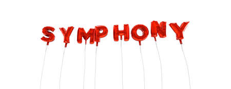 symphony: SYMPHONY - word made from red foil balloons - 3D rendered.  Can be used for an online banner ad or a print postcard.