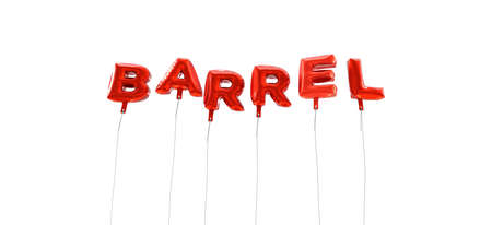 BARREL - word made from red foil balloons - 3D rendered.  Can be used for an online banner ad or a print postcard.