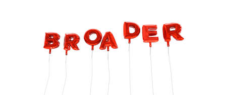 BROADER - word made from red foil balloons - 3D rendered.  Can be used for an online banner ad or a print postcard.