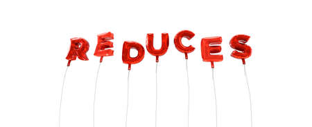 reduces: REDUCES - word made from red foil balloons - 3D rendered.  Can be used for an online banner ad or a print postcard. Stock Photo