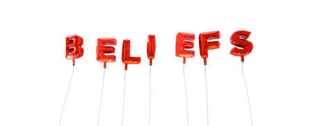 beliefs: BELIEFS - word made from red foil balloons - 3D rendered.  Can be used for an online banner ad or a print postcard.
