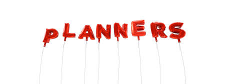 planners: PLANNERS - word made from red foil balloons - 3D rendered.  Can be used for an online banner ad or a print postcard.