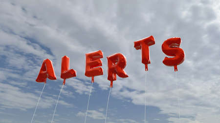 alerts: ALERTS - red foil balloons on blue sky - 3D rendered royalty free stock picture. This image can be used for an online website banner ad or a print postcard. Stock Photo