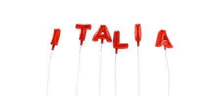 italia: ITALIA - word made from red foil balloons - 3D rendered.  Can be used for an online banner ad or a print postcard. Stock Photo
