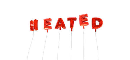 heated: HEATED - word made from red foil balloons - 3D rendered.  Can be used for an online banner ad or a print postcard.