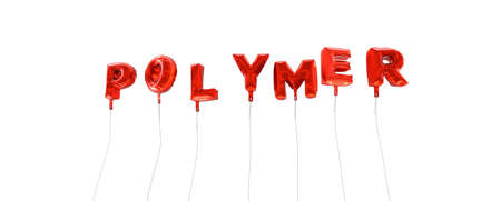 polymer: POLYMER - word made from red foil balloons - 3D rendered.  Can be used for an online banner ad or a print postcard.