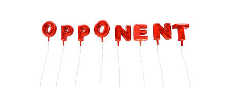 OPPONENT - word made from red foil balloons - 3D rendered.  Can be used for an online banner ad or a print postcard. Stok Fotoğraf