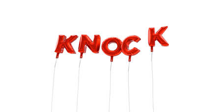 knock: KNOCK - word made from red foil balloons - 3D rendered.  Can be used for an online banner ad or a print postcard. Stock Photo