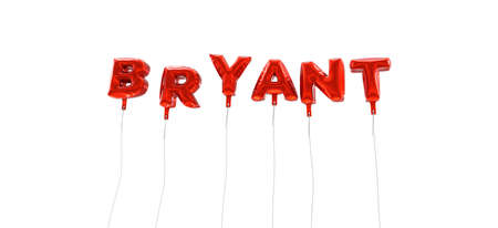 bryant: BRYANT - word made from red foil balloons - 3D rendered.  Can be used for an online banner ad or a print postcard.